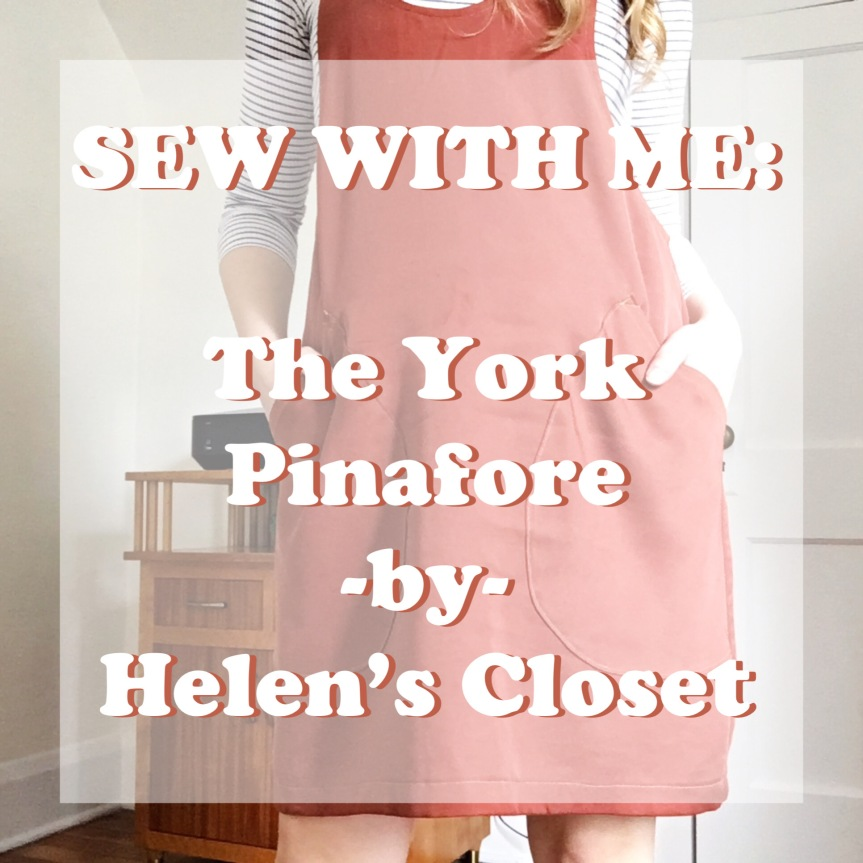 Sew With Me: The York Pinafore -by- Helen's Closet